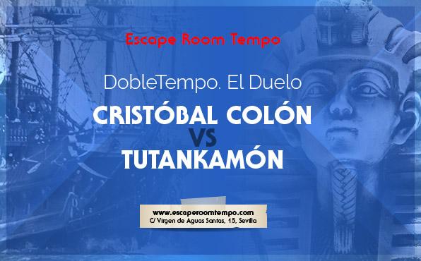sala dobletempo cristóbal colón vs tutankamon